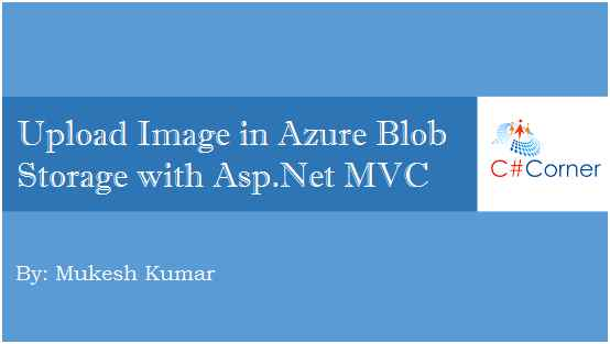 Upload Image In Azure Blob Storage With ASP NET MVC