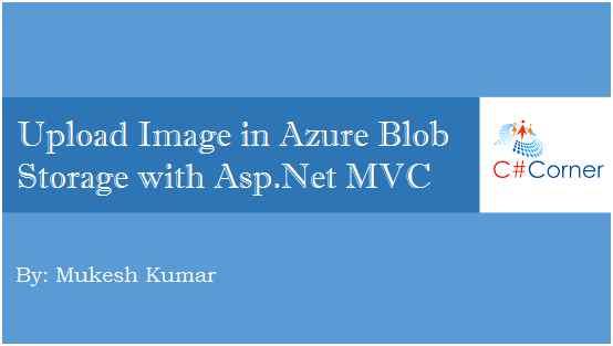 Upload Image In Azure Blob Storage With ASP NET MVC