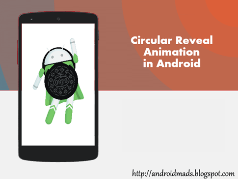 Circular Reveal Animation In Android