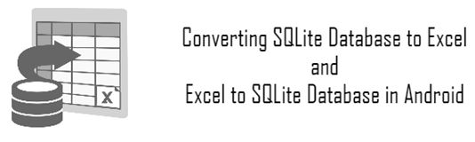 Converting SQLite Database To Excel And Excel To SQLite Data