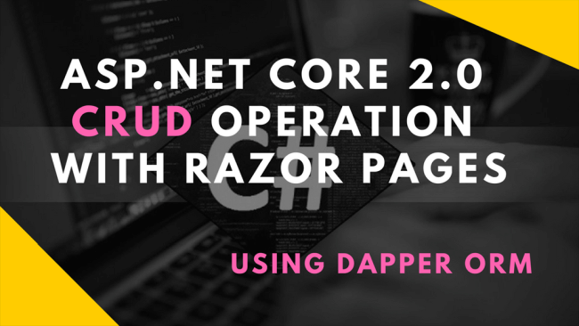 CRUD Operation In ASP NET Core 2 0 Using Dapper ORM