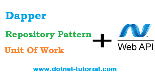 Dapper And Repository Pattern In Web API