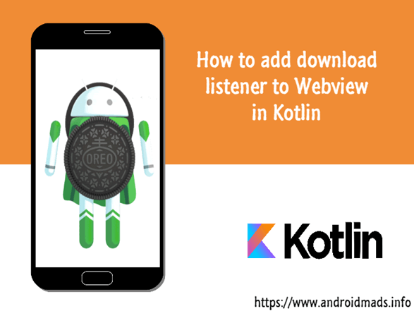 How To Add Download Listener To WebView In Kotlin