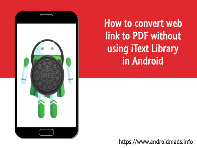 How To Convert Web Link To PDF Without Using iText Library In Android