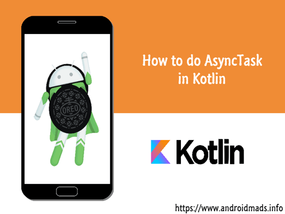How To Do AsyncTask In Kotlin