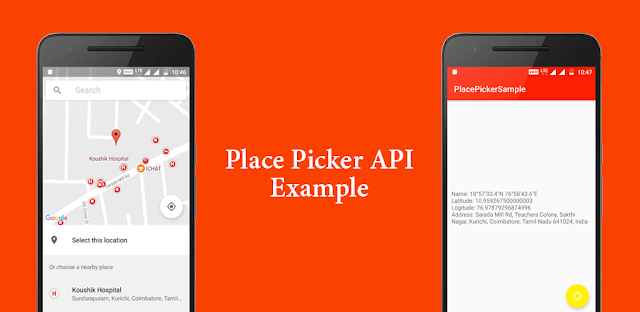 Learn About Android Place Picker API