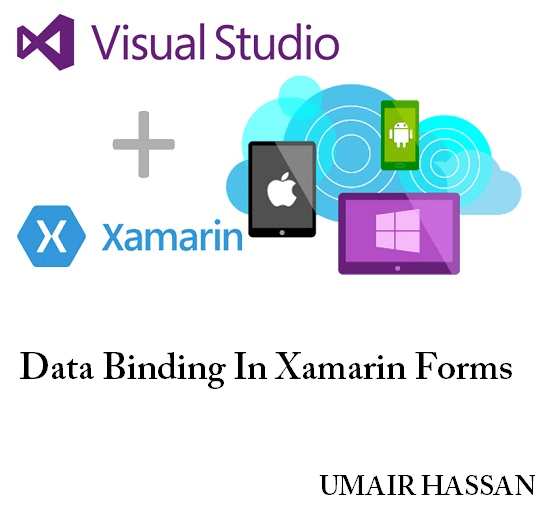Learn About Data Binding In Xamarin Forms