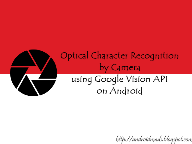 Optical Character Recognition By Camera Using Google