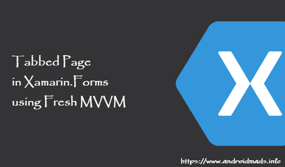 Tabbed Page In Xamarin Forms Using Fresh MVVM