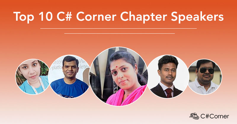 Top 10 C# Corner Chapter Speakers