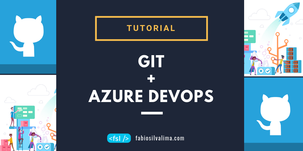 Control Your Source Code With GIT And Azure DevOps