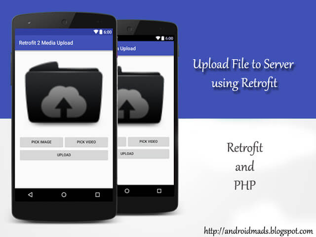 Upload Files To Server Using Retrofit 2 In Android