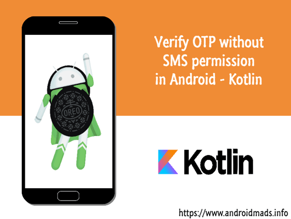 Verify OTP Without SMS Permission In Android Using Kotlin